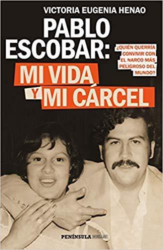 Victoria Eugenia Henao Mi vida y mi cárcel con Pablo Escobar